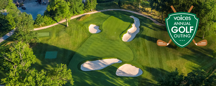 VOICES Annual Golf Outing | Quaker Ridge Golf Club | Scarsdale, New York | Monday, June 15, 2020