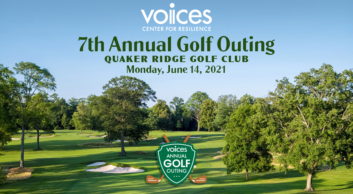 VOICES Annual Golf Outing | Quaker Ridge Golf Club | Scarsdale, New York | Monday, June 14, 2021